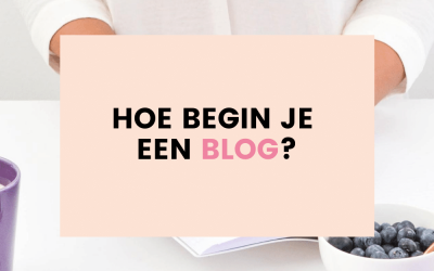Hoe begin je een blog?