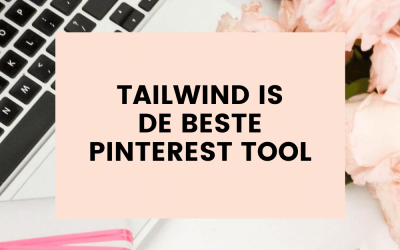 Tailwind is de beste Pinterest Tool